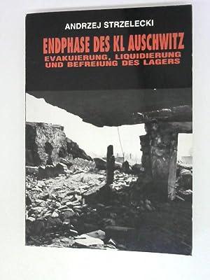 Endphase des KL Auschwitz : Evakuierung, Liquidierung und Befreiung des Lagers.: Strzelecki, ...