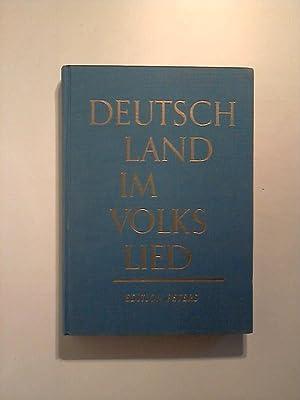 Deutschland im Volkslied. 714 Lieder aus den deutschsprachigen Landschaften und aus Europa. Mit ...