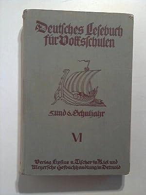 Deutsches Lesebuch für Volksschulen. 5. und 6. Schuljahr. Band 6.: o.A.: