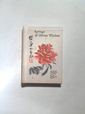 Springs of Chinese Wisdom: Hettinger, E. and Peter M. Daly: