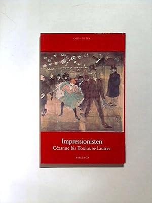 Impressionisten Cézanne bis Toulouse-Lautrec. Impressionisten im Museum: de Forges, Marie-Therese: