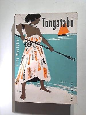 Tongatabu.: Westphal, Fritz: