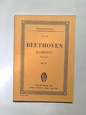 Beethoven. Egmont. Overture. Op. 84. Edition Eulenburg: van Beethoven, Ludwig: