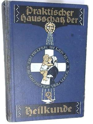Praktischer Hausschatz der Heilkunde: Bergmann, Paul: