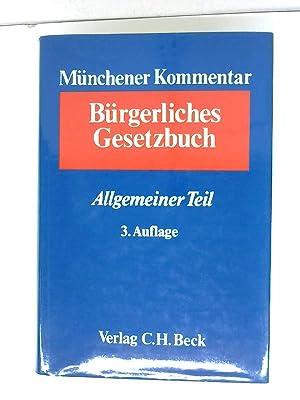 Münchener Kommentar zum Bürgerlichen Gesetzbuch Allgemeiner Teil: Dr., Säcker Franz ...