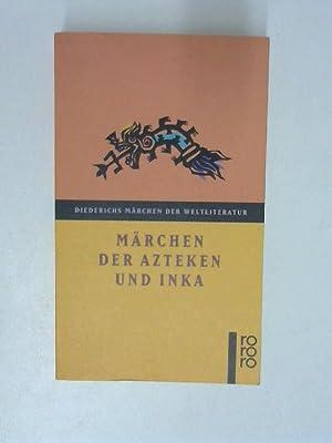 Märchen der Azteken und Inka: Walter, Krickeberg: