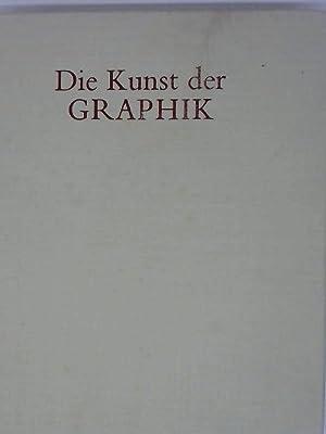 Die Kunst der Graphik Technik - Geschichte - Meisterwerke: Koschatzky: