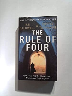 The Rule Of Four.: Thomason, Dustin and