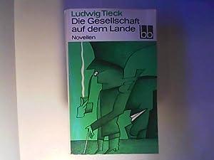 Die Gesellschaft auf dem Lande - Novellen.: Tieck, Ludwig: