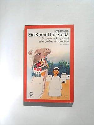 Ein Kamel für Saida - Ein tapferer: Eastwick, Ivy:
