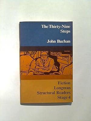 The Thirty-nine Steps. Longman Structural Readers, Stage: Buchan, John: