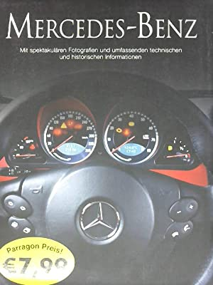 Mercedes - Benz Mit spektakulären Fotografien und: Legate, Trevor: