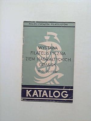 Wystawa Filatelistyczna Ziem Nadbaltyckich Gdansk - 17-24-VIII-1958: Chromik, Stanislaw: