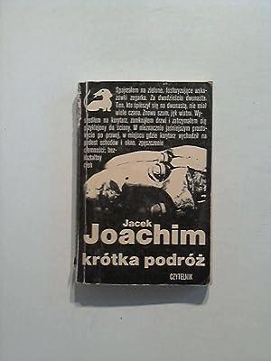 Joachim krotka podroz.: Jacek: