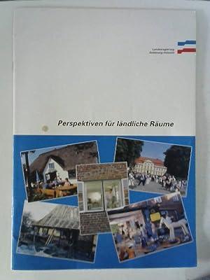 Schleswig-Holstein: Perspektiven für ländliche Räume: Arno, Broux: