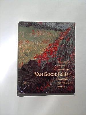 Van Gogh: Felder. Das Mohnfeld und der: Herzogenrath, Wulf und