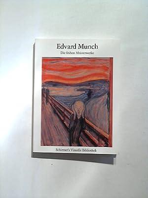 Edvard Munch - Die frühen Meisterwerke.: Schneede, Uwe M.: