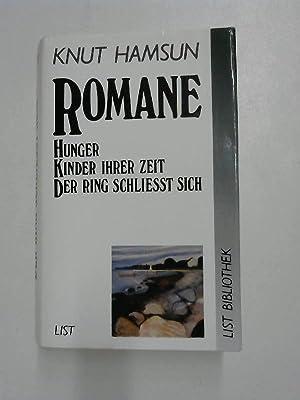 Romane: Hunger - Kinder ihrer Zeit -: Hamsun, Knut und