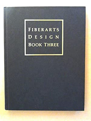 Fiberarts Design: Book Three.: Matthews, Kate: