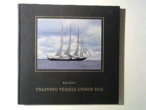 Training Vessels under Sail.: Lund, Kaj:
