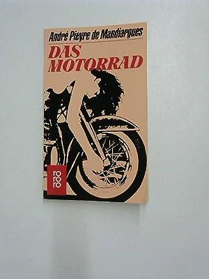 Das Motorrad. Roman.: Pieyre, de Mandiargues