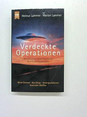 Verdeckte Operationen. Militärische Verwicklungen in UFO-Entführungen.: Lammer, Helmut und