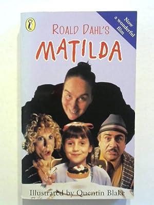 Roald Dahl's Matilda.: Dahl, Roald:
