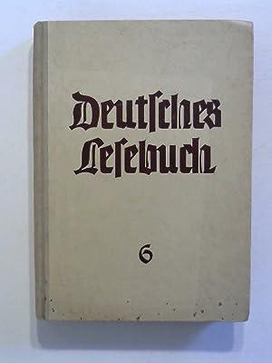 Deutsches Lesebuch 6 - für höhere Schulen.: Apelt, Fritz, Martin