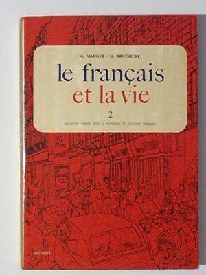 le francais et la vie 2: Gaston, Mauger, Bruézière
