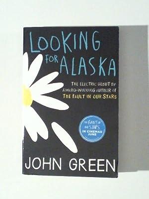 Looking for Alaska: Green, John: