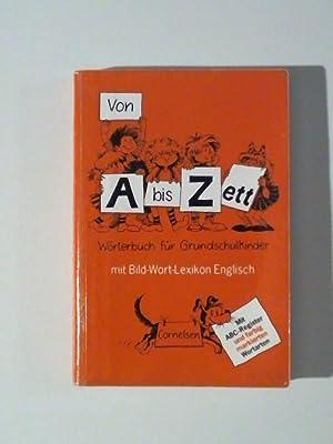 Von A bis Zett, Wörterbuch für Grundschulkinder,: Sennlaub, Gerhard: