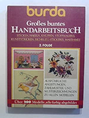 Burda Großes buntes Handarbeitsbuch. 2. Folge.: Burg, Helga: