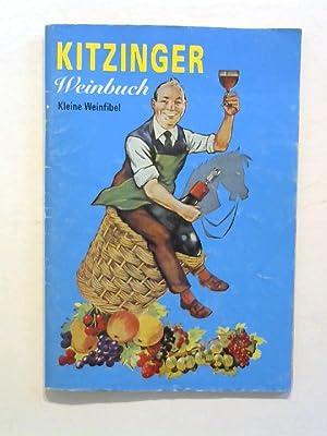 Kitzinger Weinbuch - Kleine Weinfibel.: Arauner, Paul: