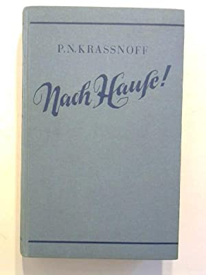Nach Hause!: Krassnoff, Peter N.: