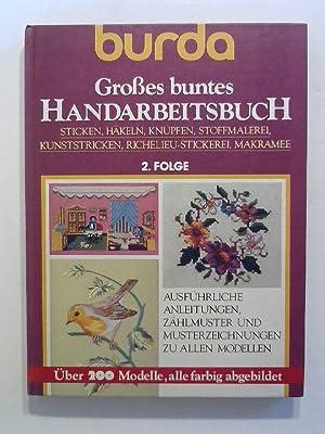Burda Großes buntes Handarbeitsbuch. Folge 2.: Burg, Helga: