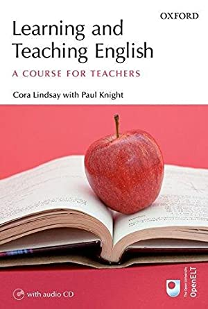 Learning & Teaching English A Course for: Lindsay, Cora und