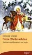 Frohe Weihnachtsgrüße.9783836706407 Frohe Weihnachten Weihnachtsgrüße Damals Und Heute