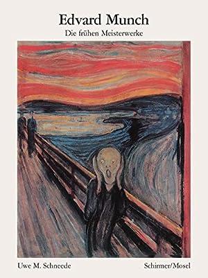 Edvard Munch, Die frühen Meisterwerke.: Schneede, Uwe M: