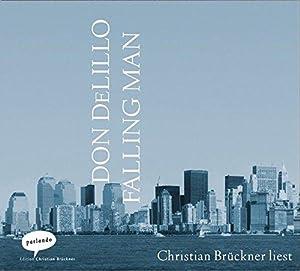 Falling Man Ungekürzte Lesung. 518 Min.: Don, DeLillo: