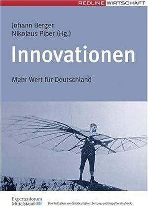 Innovationen Mehr Wert für Deutschland: Johann /Piper, Hrsg.