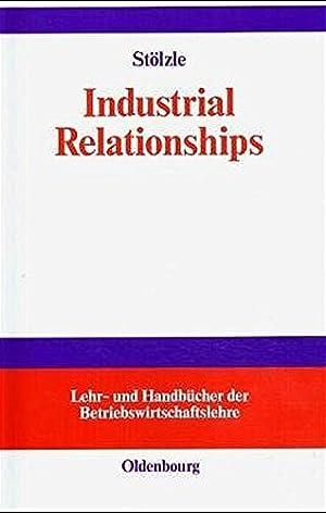 Industrial relationships.: Wolfgang, Stölzle: