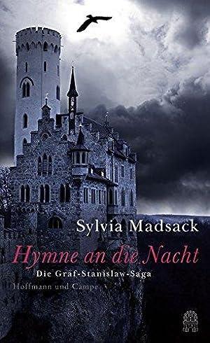 Hymne an die Nacht Die Graf-Stanislaw-Saga: Sylvia, Madsack: