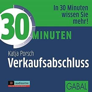 30 Minuten Verkaufsabschluss, 1 CD. Sprecher: Sabina: Katja, Porsch: