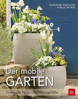 Der mobile Garten Konzepte für große Pflanzgefäße: Dorothée, Waechter: