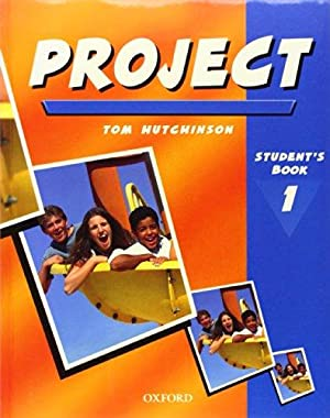 Project - Student's Book 1: Tom, Hutchinson: