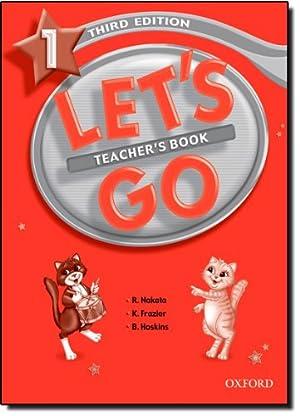 Let's Go 1 - Teacher's Book With: R. u.a., Nakata: