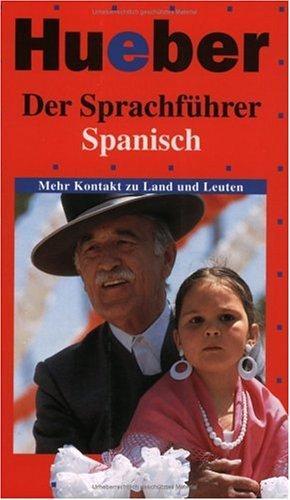 Der Sprachführer Spanisch Mehr Kontakt zu Land: Ethem, Yilmaz und