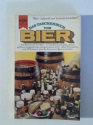 Das Taschenbuch vom Bier Die Biersorten der: Böttiger, Theodor: