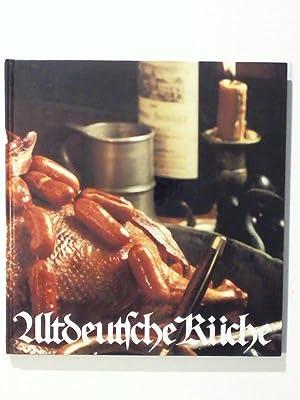 Altdeutsche Küche Rezepte Aus Deutschen Landen: Meyer Mettegang, Helga: