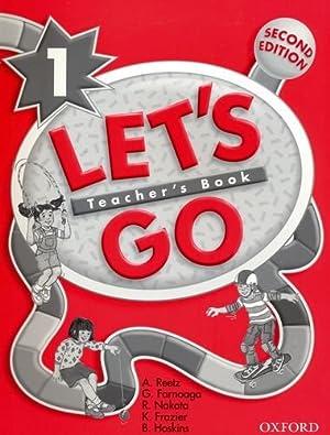 Let's Go 1: Teacher's Book With songs: A. u.a., Reetz: